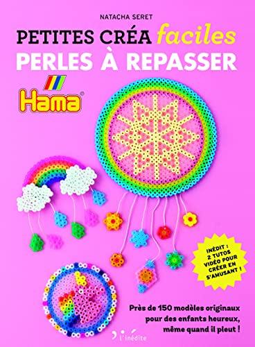 Perles à repasser - Petites créa faciles.: Natacha Seret