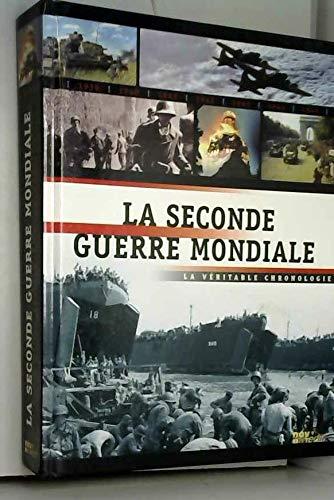 9782350330006: La Seconde guerre mondiale : La véritable chronologie