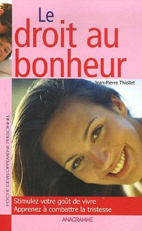 9782350350752: Droit au bonheur (Le)