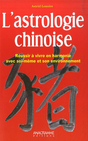 Astrologie chinoise (L'): n/a