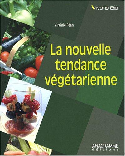 9782350351797: la nouvelle tendance végétarienne