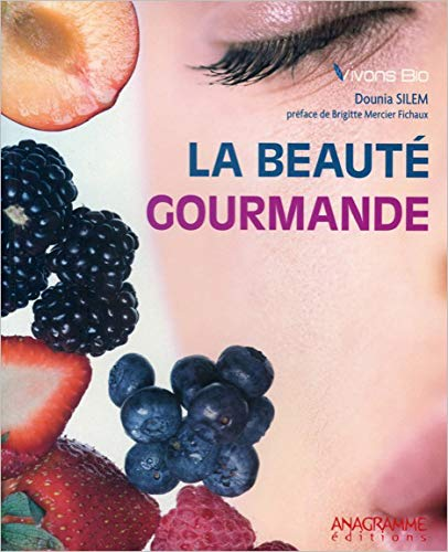 9782350351865: La beauté gourmande (French Edition)
