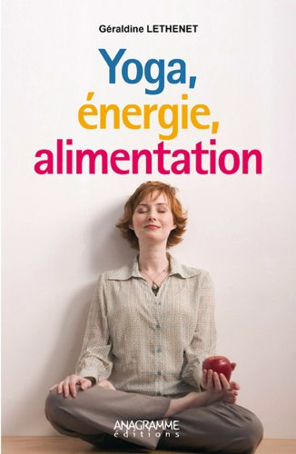 9782350352008: Yoga, énergie, alimentation