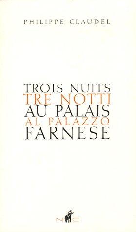 9782350390109: Trois nuits au Palais Farnese (French Edition)