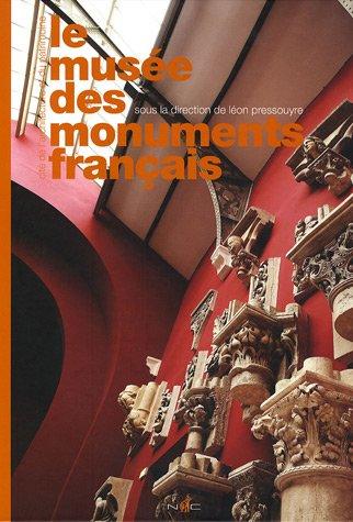 9782350390307: Le musée des monuments français : Cité de l'architecture et du patrimoine