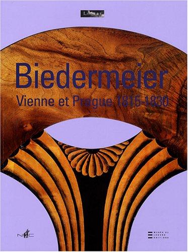 9782350390437: Biedermeier : De l'artisanat au design, Vienne et Prague 1815-1830