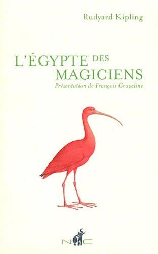 ÉGYPTE DES MAGICIENS (L'): KIPLING RUDYARD