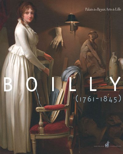 9782350391250: Louis-Léopold Boilly 1761-1845