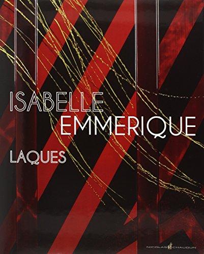 9782350391441: Isabelle Emmerique, Laques