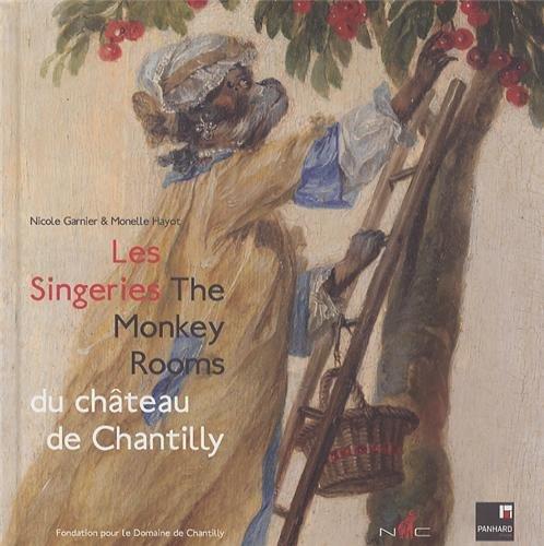 9782350391540: Les singeries du ch�teau de Chantilly