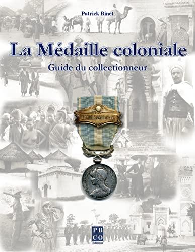 9782350420110: la medaille coloniale. guide du collectionneur