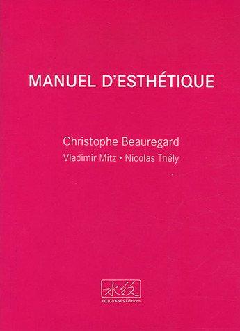 9782350460260: Manuel d'esthétique