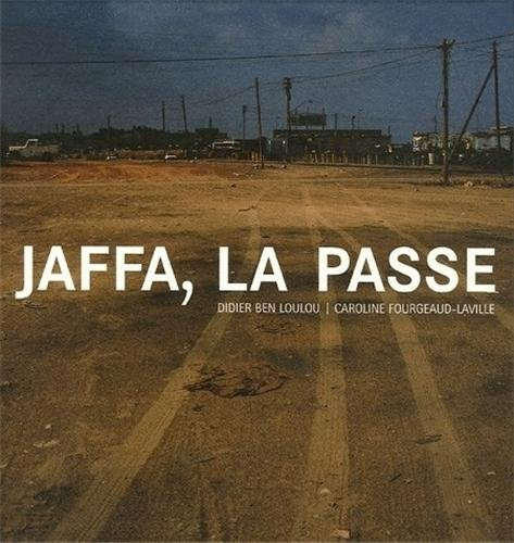 Jaffa, la passe (French Edition): n/a