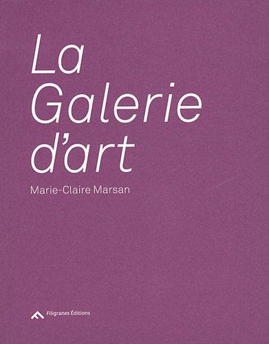 9782350462301: La Galerie d'art (French Edition)