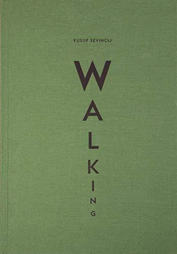 Walking - Yusuf Sevencli: Natacha Wolinski