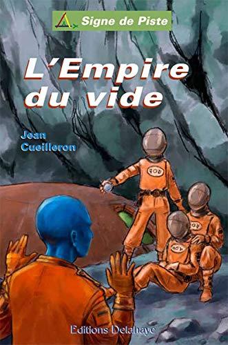 9782350477725: L'Empire du Vide - Signe de Piste