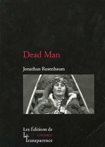 9782350510040: Dead Man (Cinéphilie)