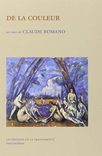 De la couleur (French Edition): Romano, Claude