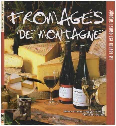 9782350550527: Fromages de montagne : La saveur est dans l'alpage