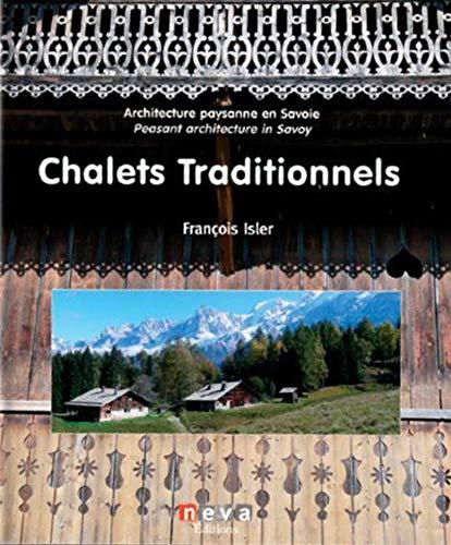 CHALETS TRADITIONNELS ED FRANCAIS ANGLAI: ISLER FRANCOIS