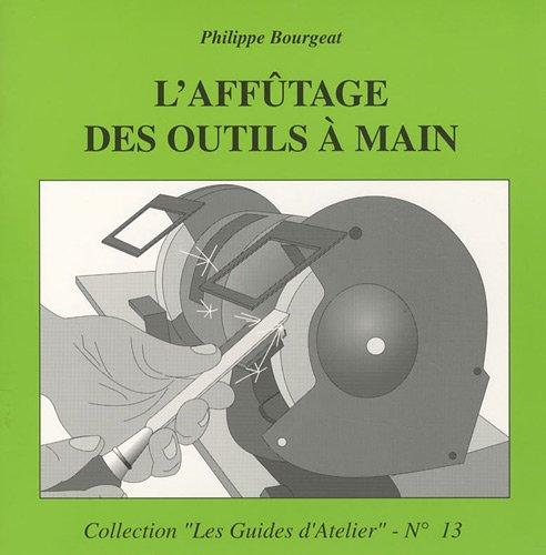 9782350580203: L'Affutage des Outils a Main