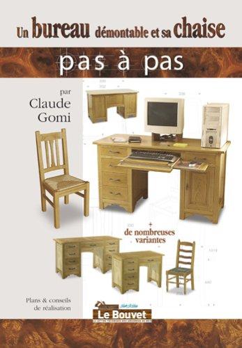 9782350580395: Un bureau démontable et sa chaise (French Edition)
