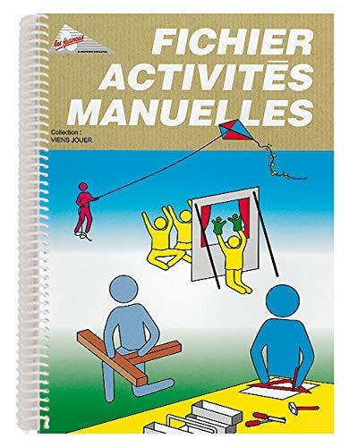 9782350580647: Fichier Activites Manuelles