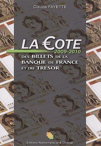 9782350581064: La ote 2009-2010 des billets de la Banque de France et du Trésor