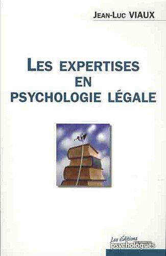 Les expertises en psychologie légale: Jean-Luc Viaux