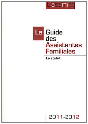 9782350581507: Le Guide des Assistantes Familiales (French Edition)