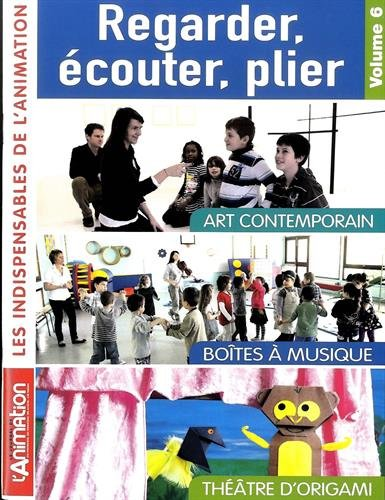 Regarder, écouter, plier : Art contemporain, boîtes: Matthieu Garnier; Jean-Louis