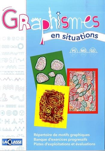 9782350582054: Graphismes en situations PS-MS-GS