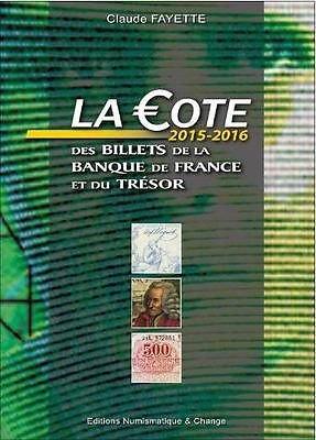 9782350582115: La cote 2015-2016 des billets de la Banque de France et du Trésor