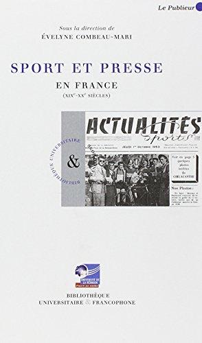 9782350610108: Sport et presse en France (XIXe-XXe siècles)