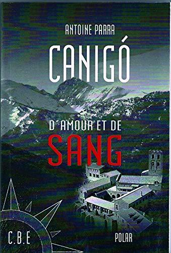 9782350660707: Canigò d'amour et de sang