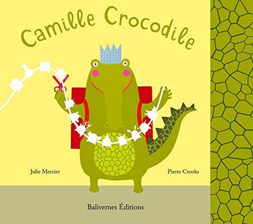 9782350670041: Camille Crocodile (French Edition)