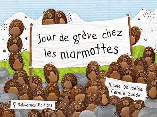 9782350670478: Jour de gr�ve chez les marmottes