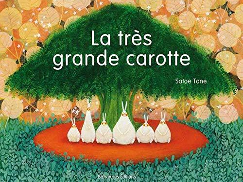 TRES GRANDE CAROTTE -LA-: TONE SATOE