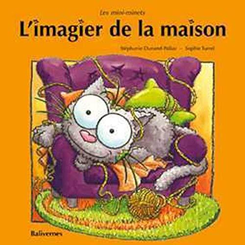 IMAGIER DE LA MAISON -L-: DUNAND PALLAZ