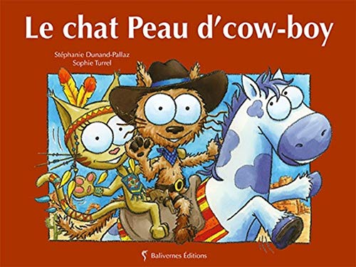 9782350671147: Le Chat Peau d'Cow-Boy