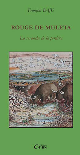 9782350680361: Rouge de Muleta (French Edition)