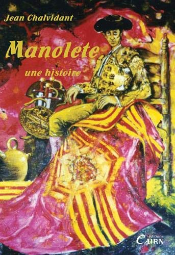 9782350680699: Manolete : Une histoire