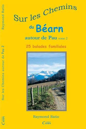 Sur les chemins du Béarn (French Edition) (2350680878) by Raymond Ratio