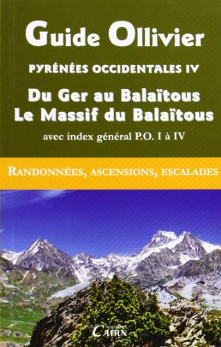Guide Ollivier Pyrénées occidentales : Tome 4: Jean Ollivier; Laurence