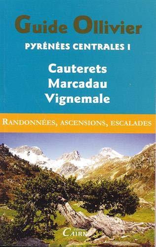 9782350681238: Guide ollivier pyrenees centrale 1 cauterets- marcaau - vignemale