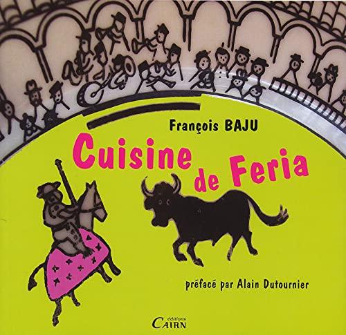 9782350681832: cuisine de Feria (Dax)