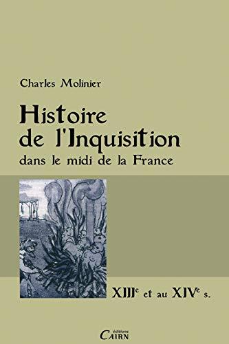 9782350682624: Histoire De L'inquisition Dans Le Midi De La France