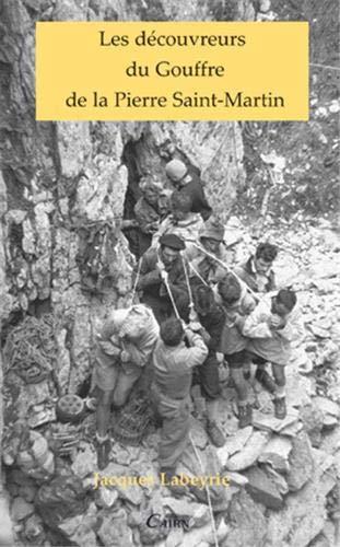 9782350682730: les decouvreurs du gouffre de la pierre saint-martin