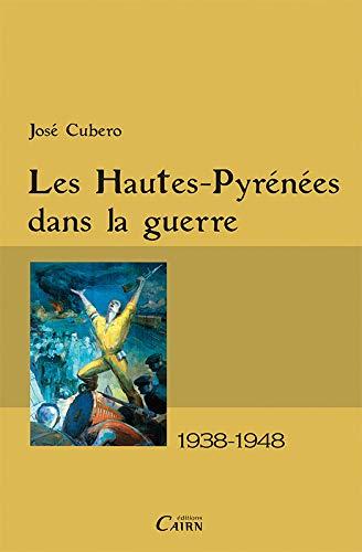 9782350682778: hautes-pyrenees dans la guerre 1938-1948