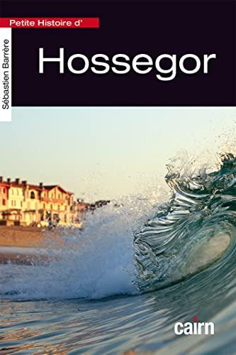 9782350682846: Petite histoire d'Hossegor
